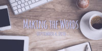 Making the words